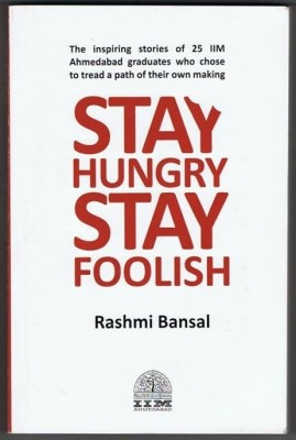 Buy Stay Hungry Stay Foolish 1st Edition: Book