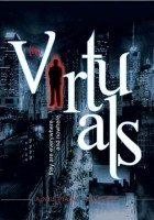 The Virtuals: They are Everywhere... and Nowhere (Paperback)