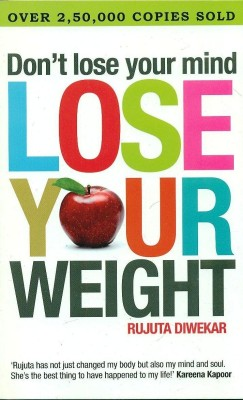 Buy Don't Lose Your Mind Lose Your Weight: Book