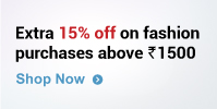 Buy fashion products worth 1500 or more and get additional 15% off